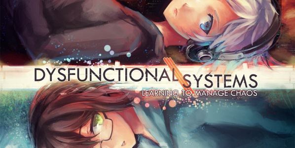 Dysfunctional Systems Featured